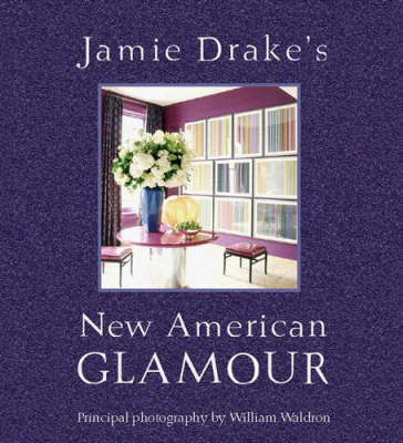 New American Glamour by Jamie Drake image