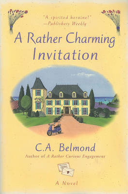 A Rather Charming Invitation by C A Belmond