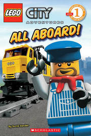 LEGO City Adventures #4: All Aboard! by Sonia Sander