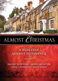 Almost Christmas by Magrey R. deVega