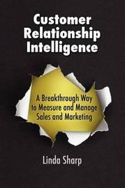 Customer Relationship Intelligence by Linda Sharp