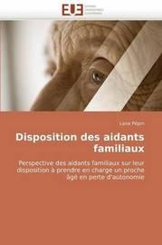 Disposition Des Aidants Familiaux by Lana Ppin