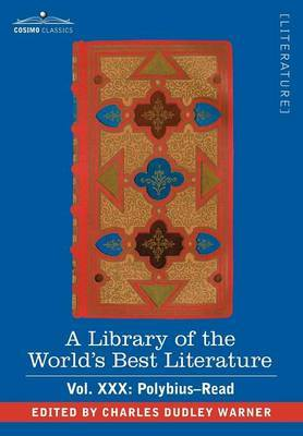 A Library of the World's Best Literature - Ancient and Modern - Vol. XXX (Forty-Five Volumes); Polybius-Read by Charles Dudley Warner