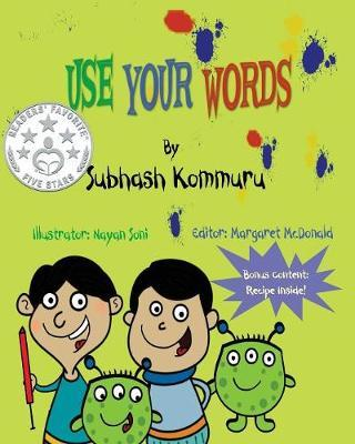 Use Your Words by Subhash Kommuru