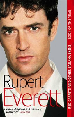 Red Carpets And Other Banana Skins by Rupert Everett image