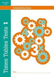 Times Tables Tests Book 1 by Hilary Koll
