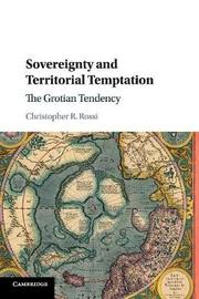 Sovereignty and Territorial Temptation by Christopher Rossi image