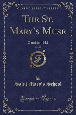 The St. Mary's Muse, Vol. 17 by Saint Mary School image