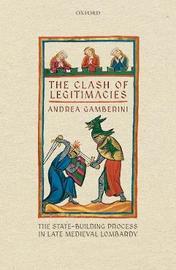 The Clash of Legitimacies by Andrea Gamberini