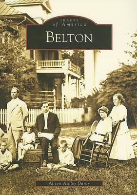 Belton by Alison Ashley Darby