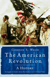 The American Revolution by Gordon Wood image
