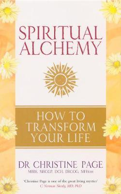 Spiritual Alchemy by Christine Page