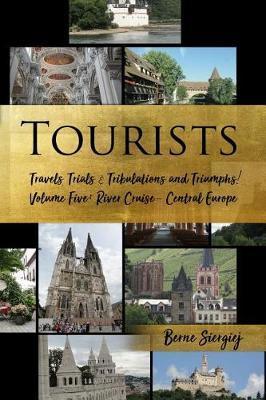 Tourists by Berne Siergiej
