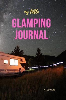 My Little Glamping Journal by N Joy Life image