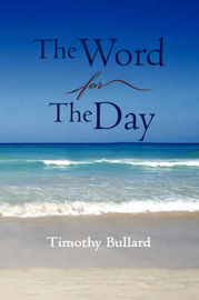 The Word For The Day by Timothy Bullard image