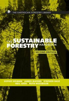 The Sustainable Forestry Handbook by Sophie Higman image