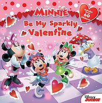Minnie Be My Sparkly Valentine by Bill Scollon