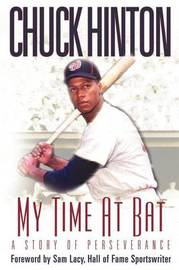 My Time at Bat by Chuck Hinton