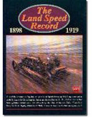 The Land Speed Record, 1898-1919 image
