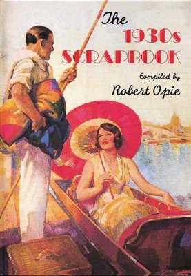 1930s Scrapbook by Robert Opie