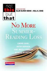 No More Summer-Reading Loss by Carrie Cahill