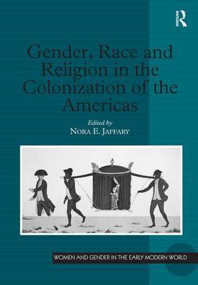 Gender, Race and Religion in the Colonization of the Americas image