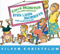 Cinco Monitos Sin NADA Que Hacer / Five Little Monkeys With Nothing To Do by Eileen Christelow
