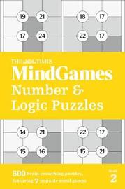 The Times Mind Games Number and Logic Puzzles Book 2 by The Times Mind Games