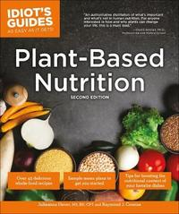 Plant-Based Nutrition, 2E by Julieanna Hever image
