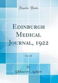Edinburgh Medical Journal, 1922, Vol. 28 (Classic Reprint) by Unknown Author image