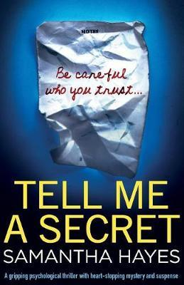 Tell Me a Secret by Samantha Hayes