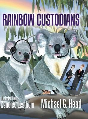 Rainbow Custodians by Michael G. Head image