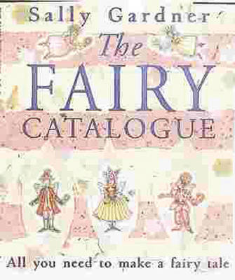 The Fairy Catalogue by Sally Gardner image