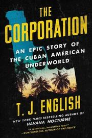The Corporation by T.J. English