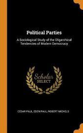 Political Parties by Cedar Paul