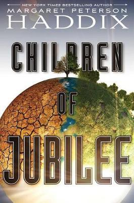 Children of Jubilee by Margaret Peterson Haddix