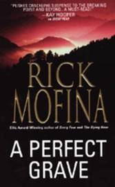 A Perfect Grave by Rick Mofina image