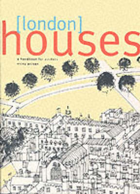 London Houses: A Handbook for Visitors by Vicky Wilson image
