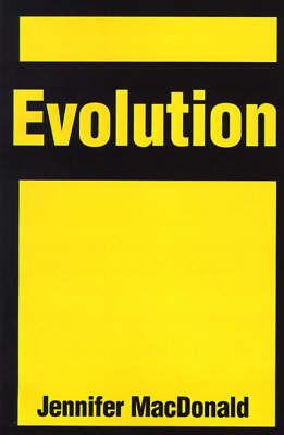 Evolution by Jennifer MacDonald