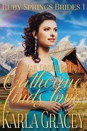 Mail Order Bride - Catherine Finds Love by Karla Gracey image