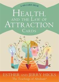 Health and the Law of Attraction by Esther Hicks