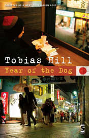 Year of the Dog by Tobias Hill image