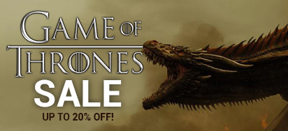 Game of Thrones Sale! Up to 20% off!