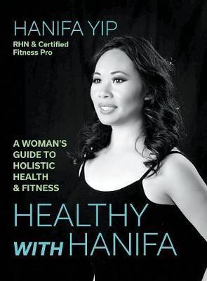 Healthy with Hanifa by Hanifa Yip image
