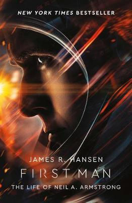 First Man: The Life of Neil Armstrong by James Hansen image