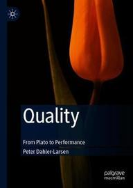 Quality by Peter Dahler-Larsen