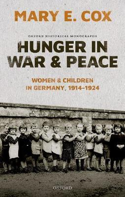 Hunger in War and Peace by Mary Elisabeth Cox
