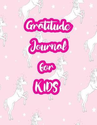 Gratitude Journal for Kids by Miranda Schneider
