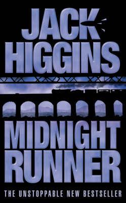 Midnight Runner by Jack Higgins
