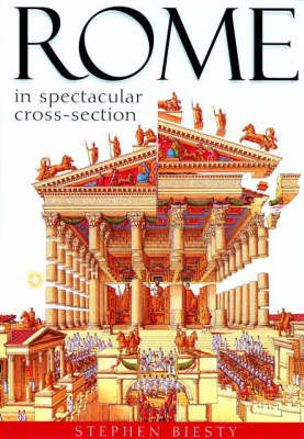 Rome: In Spectacular Cross-section by Andrew Solway